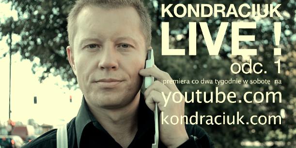 Kondraciuk Live! internetowy talk-show wywiady z gwiazdami kondraciuk.com